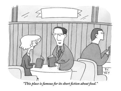 """""""This place is famous for its short fiction about food."""" - New Yorker Cartoon by Peter C. Vey"""