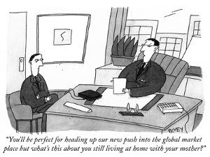 """You'll be perfect for heading up our new push into the global market plac…"" - Cartoon by Peter C. Vey"