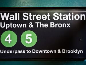 Subway Station Sign, Wall Street Station, Manhattan, New York City, United States by Philippe Hugonnard