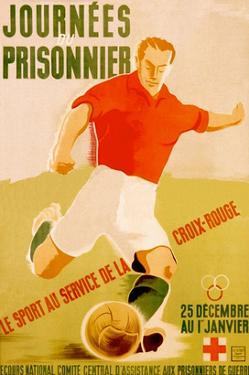 Journees Prisonnier - Red Cross Soccer by Pierre Fix-Masseau