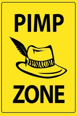 Pimp Zone Sign Print Poster