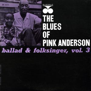 Pink Anderson - Ballad and Folk Singer, Vol. 3