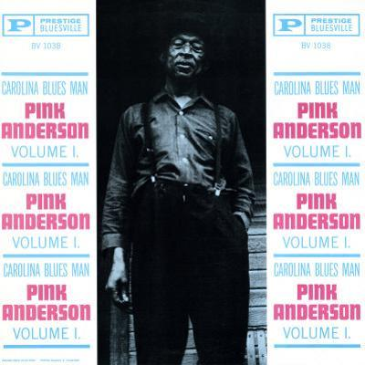 Pink Anderson - Carolina Blues Man, Vol. 1