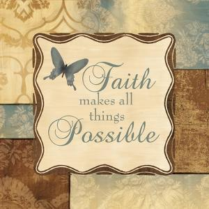 Faith Makes All Things Possible by Piper Ballantyne