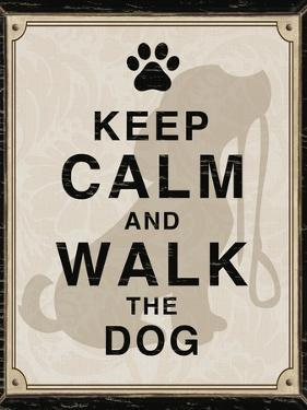 Keep Calm and Walk the Dog by Piper Ballantyne