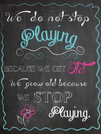We Do Not Stop Playing by Piper Ballantyne