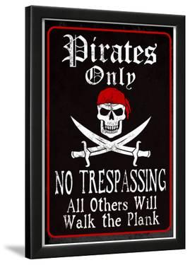 Pirates Only Sign Print Poster