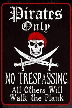 Pirates Only Sign