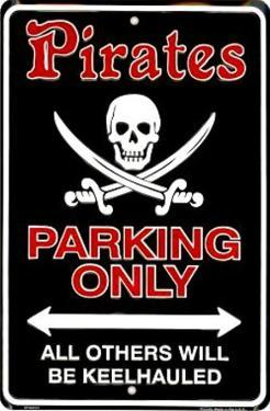 Pirates Parking Only