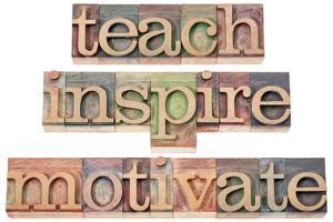 Teach, Inspire, Motivate - A Collage Of Isolated Words In Vintage Letterpress Wood Type by PixelsAway