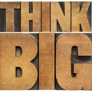 Think Big Motivational Phrase - Isolated Text Abstract - Letterpress Wood Type Printing Blocks by PixelsAway