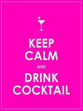 Keep Calm and Drink Cocktail Vector Background by place4design