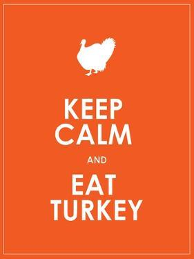 Keep Calm and Eat Turkey Background by place4design