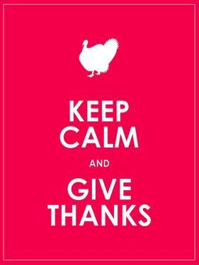 Keep Calm and Give Thanks Background by place4design