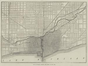 Plan of Chicago, Showing the Extent of the Fire