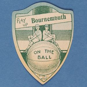 Play Up Bournemouth', Baines' Card in the Shape of a Shield and Two Footballers Sitting on Top of…