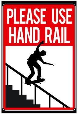 Please Use Hand Rail Sign Skateboard Sports Poster Print