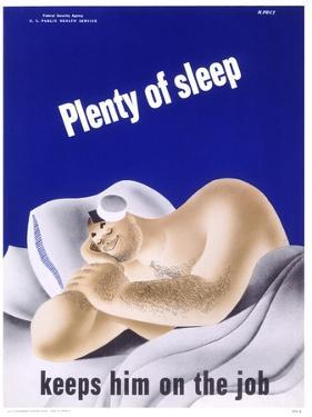 Plenty of Sleep Keeps Him on the Job