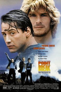 POINT BREAK [1991], directed by KATHRYN BIGELOW.