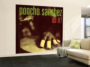 Poncho Sanchez - Do It