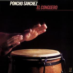 Poncho Sanchez - El Conguero