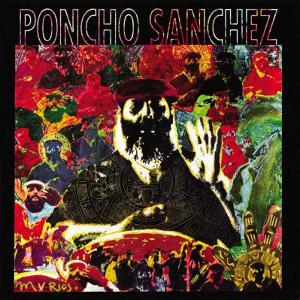 Poncho Sanchez - Latin Spirits