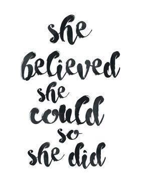 She Believed She Could by Pop Monica