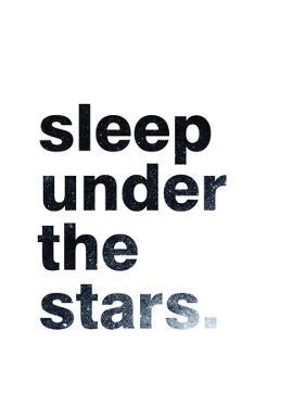Sleep Under The Stars by Pop Monica
