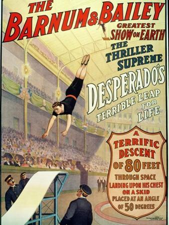 """Poster for Barnum and Bailey's Circus Showing Desperado's """"Terrible Leap for Life"""""""