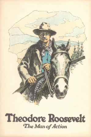 Poster of Theodore Roosevelt, Man of Action