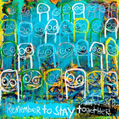 Remember to Stay Together by Poul Pava