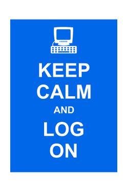 Keep Calm and Log On by prawny