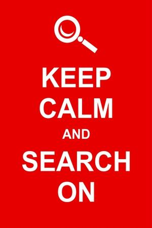 Keep Calm and Search On