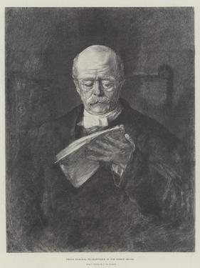 Prince Bismarck, Ex-Chancellor of the German Empire