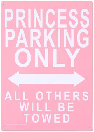 Princess Parking Only No Parking