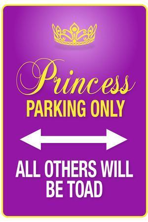 https://imgc.allpostersimages.com/img/posters/princess-parking-only-purple_u-L-PYAUIG0.jpg?artPerspective=n