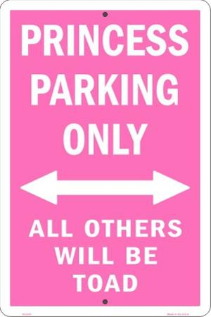 Princess Parking Only