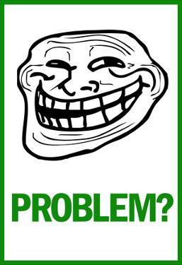 Problem? Rage Comic Meme