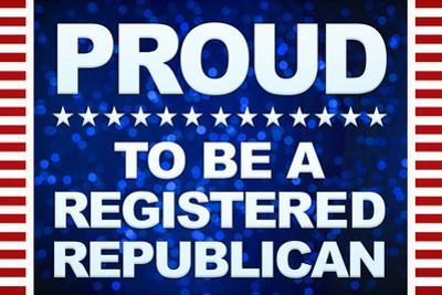 Proud to be a Registered Republican