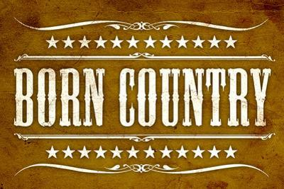Proud to be Born Country Plastic Sign