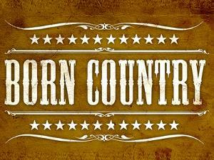 Proud to be Born Country