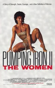 Pumping Iron ll: The Women