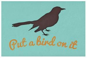 Put A Bird On It Blue