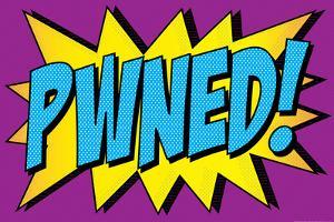Pwned! Comic Pop-Art Art Print Poster