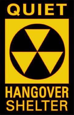 Quiet Hangover Shelter