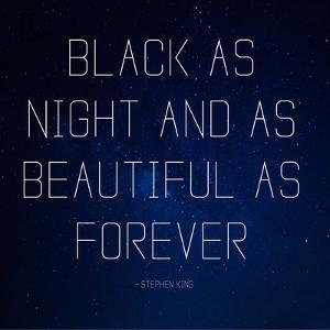 Black as Night - Stephen King Quote by Quote Master