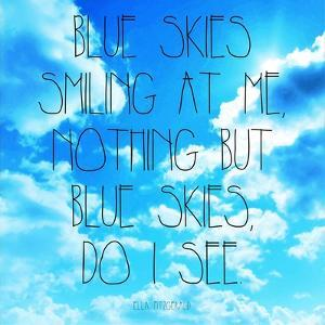 Blue Skies - Ella Fitzgerald Quote by Quote Master