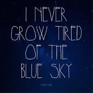 Blue Sky - Stephen King Quote by Quote Master