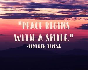 Peace Begins With a Smile - Mother Teresa Quote by Quote Master