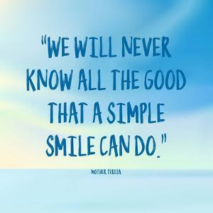 Simple Smile - Mother Teresa Quote (Blue) by Quote Master